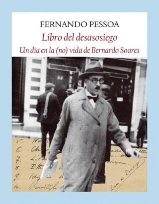 El libro del desasosiego. Un día en la (no) vida de Bernardo Soares