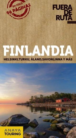 Finlandia Fuera de ruta 2020. Helsinki, Turku, Áland, Savonlinna y más