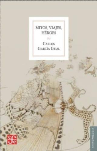 Mitos, viajes, héroes