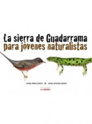La sierra de Guadarrama para jóvenes naturalistas