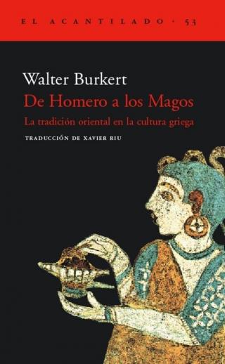 De Homero a los Magos. La tradición oriental en la cultura griega