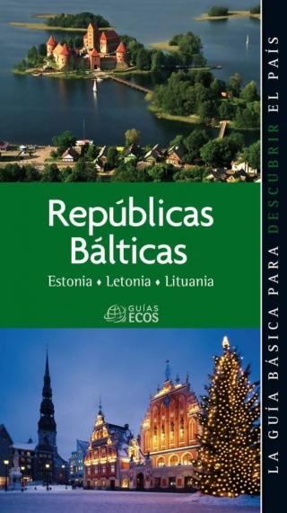 Repúblicas Bálticas: Estonia, Letonia y Lituania