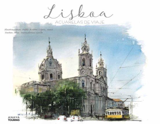 Lisboa acuarelas de viaje
