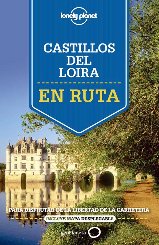En ruta por los Castillos del Valle del Loira 2015