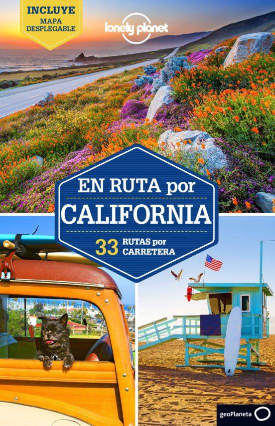 En ruta por California. 33 rutas por carretera 2017