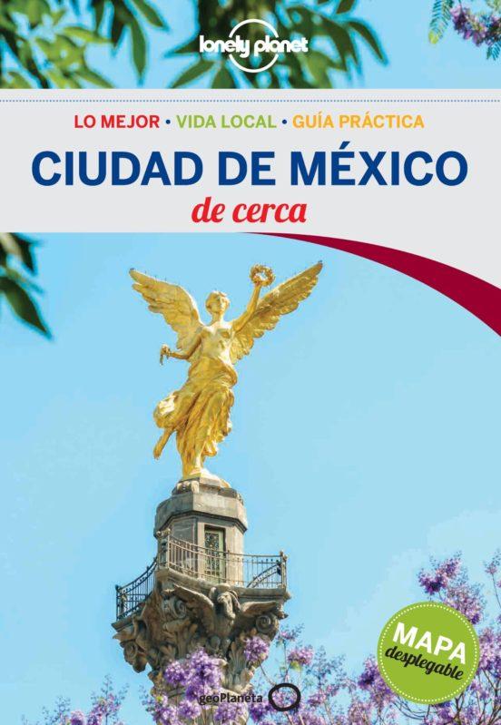 Ciudad de México de cerca 2016