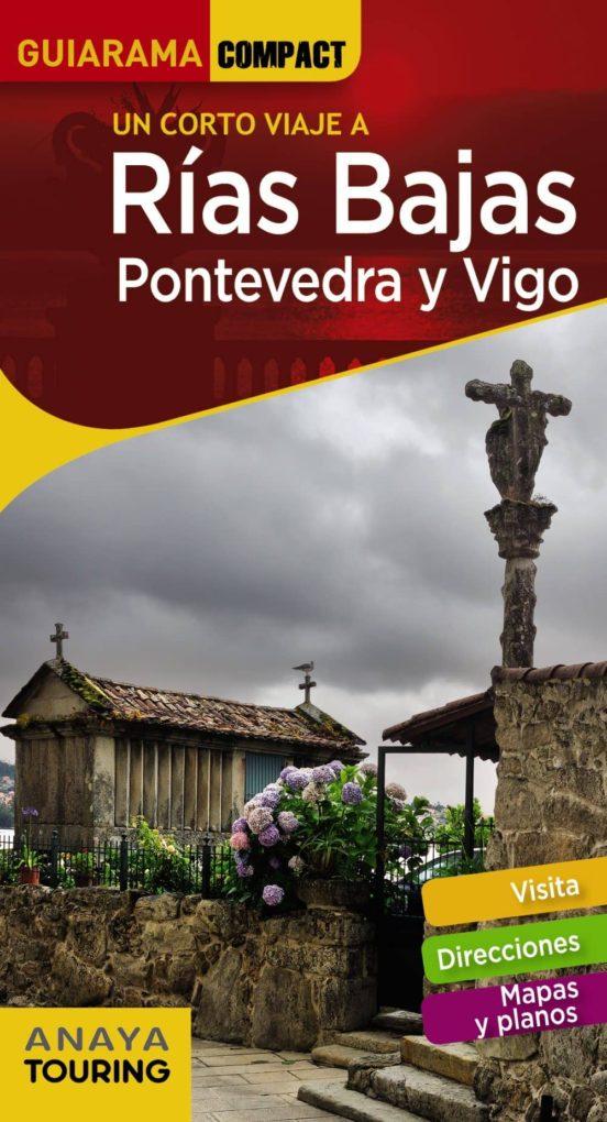 Rías Bajas, Pontevedra y Vigo Guiarama Compact 2018