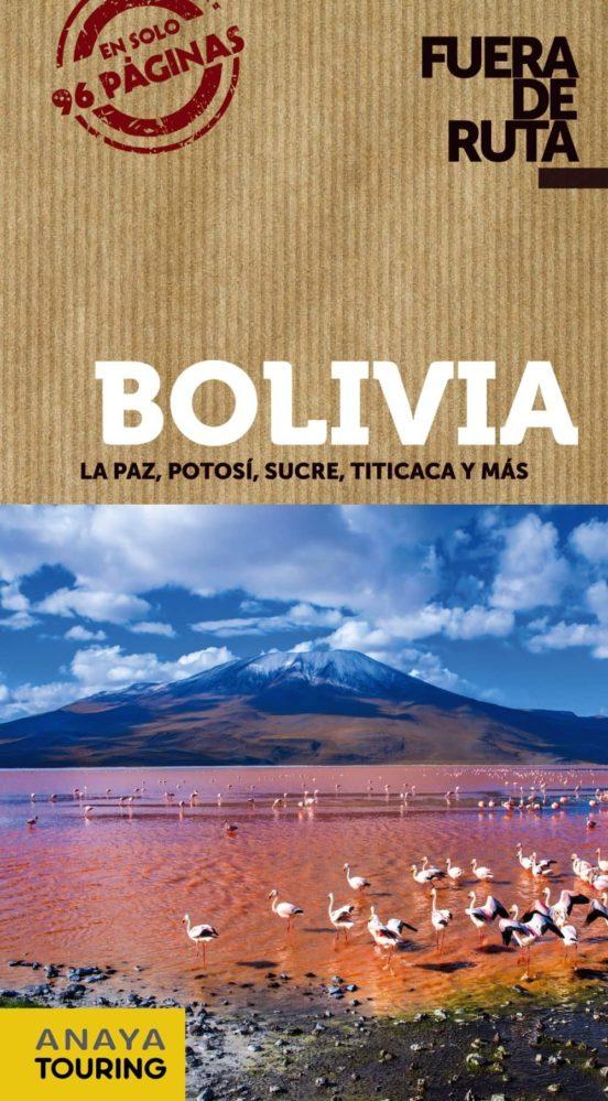 Bolivia Fuera de Ruta 2018