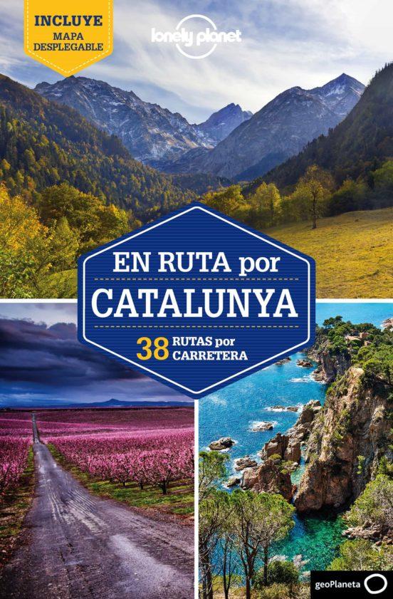 En ruta por Cataluña 23 rutas por carretera 2018