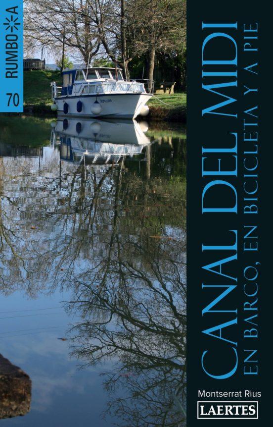 Canal del Midi: en barco, bicicleta y a pie