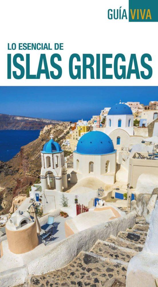 Lo esencial de Islas Griegas 2018