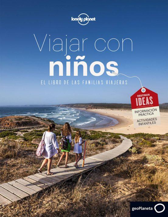 Viajar con niños. El libro de las familias viajeras.