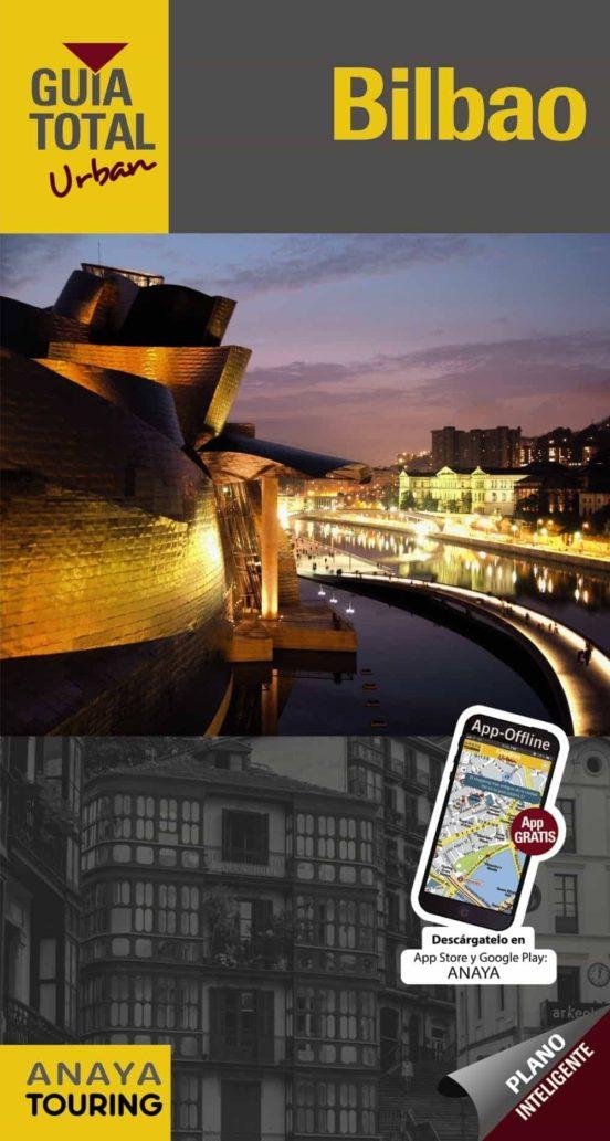 Bilbao y la costa de Vizcaya Guía Total Urban 2015