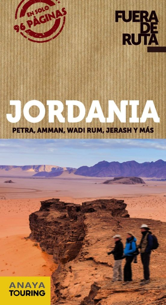 Jordania. Petra, Amman, Wadi Rum, Jerash y más