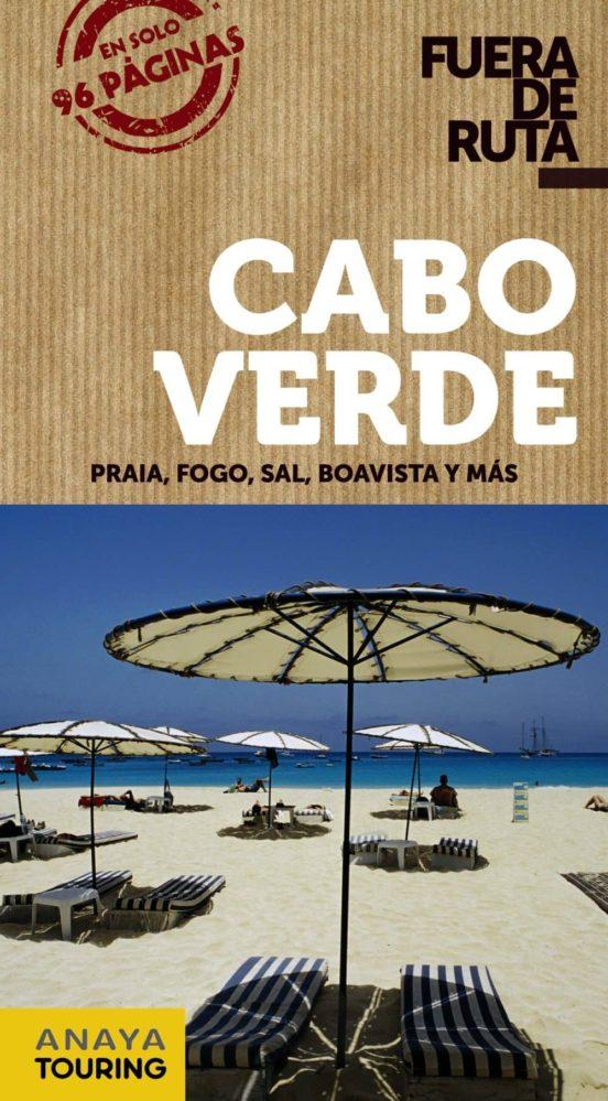 Cabo Verde Fuera de ruta 2018. Praia, Fogo, Sal, Boavista y más
