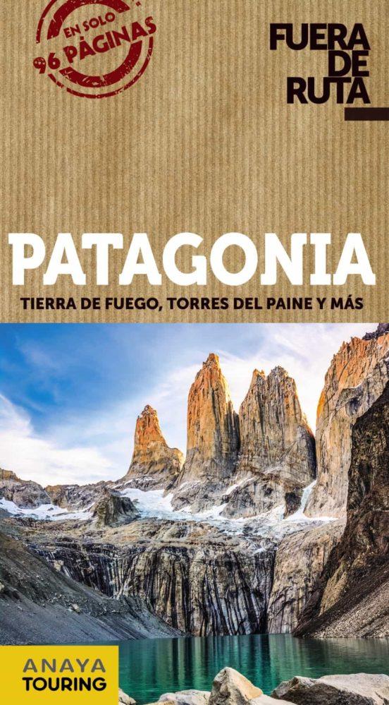 Patagonia Fuera de ruta 2020. Tierra del fuego, Torres del Paine y más. Fuera de Ruta