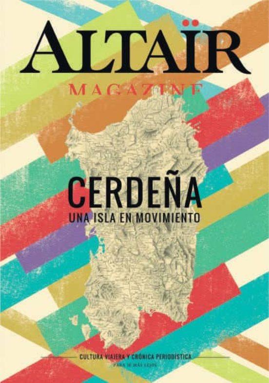 Magazine Cerdeña 01. Una isla en movimiento