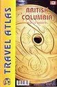 British Columbia Travel Atlas (Scale Varies)