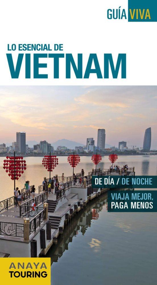 Lo esencial de Vietnam 2016