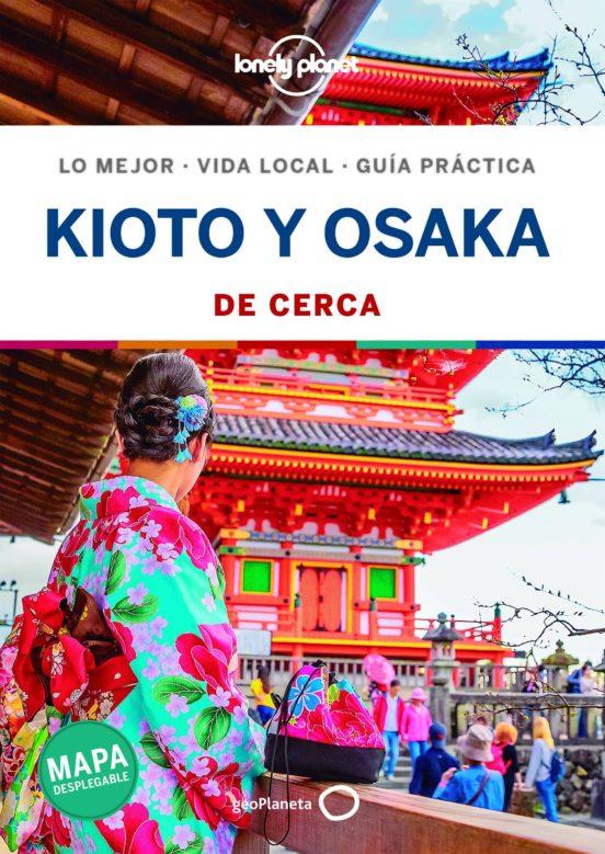 Kioto y Osaka de cerca 2020