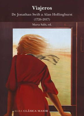 Viajeros. De Jonathan Swift a Alan Hollinghurst (1726-2017)