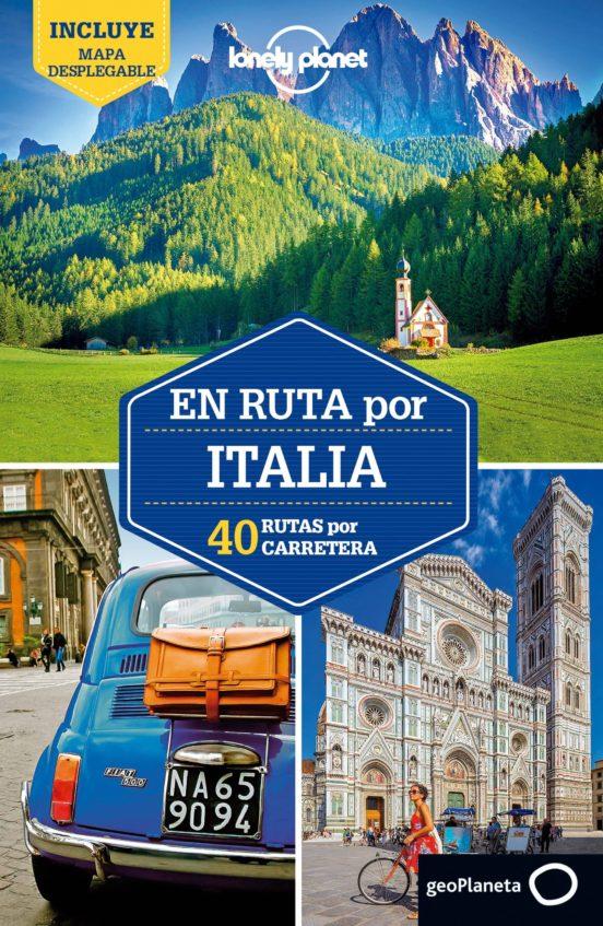 En ruta por Italia 40 rutas por carretera 2018