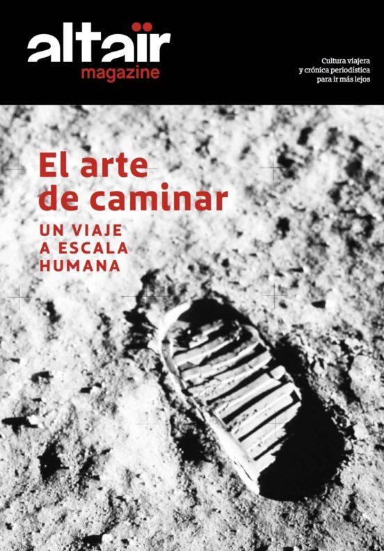 Magazine El arte de caminar. Un viaje a escala humana