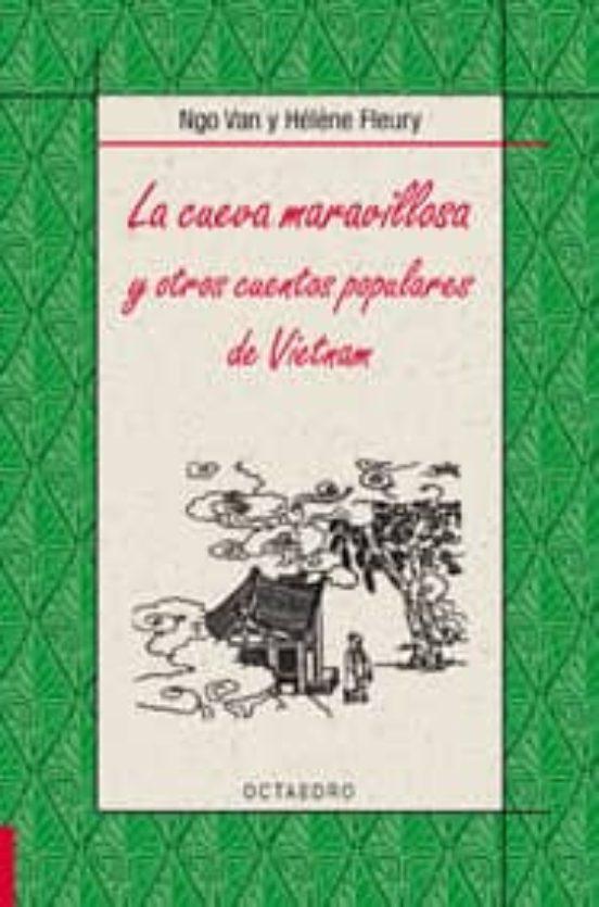 La cueva maravillosa y otros cuentos populares de Vietnam