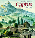 Travelling Artists in Cyprus 1700-1960
