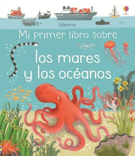 Mi primer libro sobre los mares y los océanos