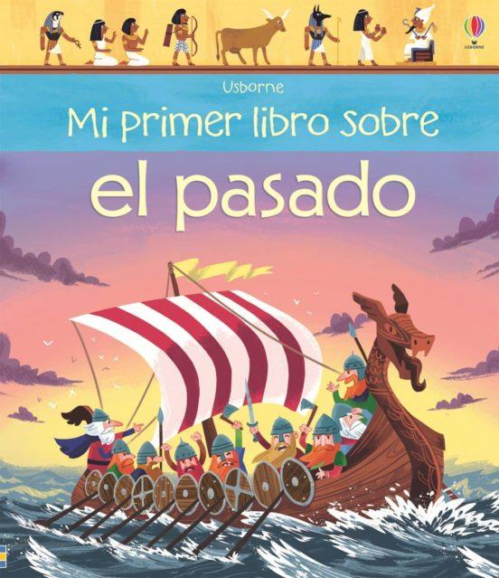 Mi primer libro sobre el pasado