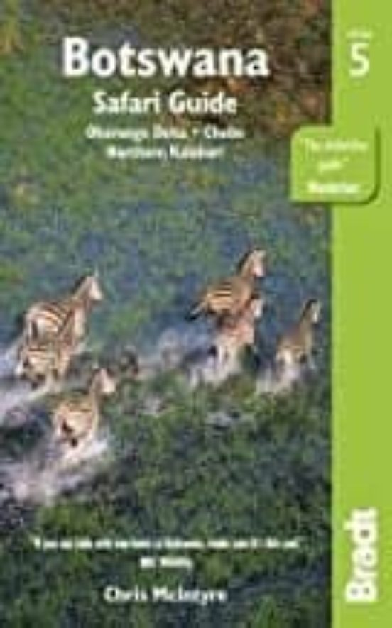 Botswana. Safari Guide. Okavango Delta, Chobe, Northern Kalahari