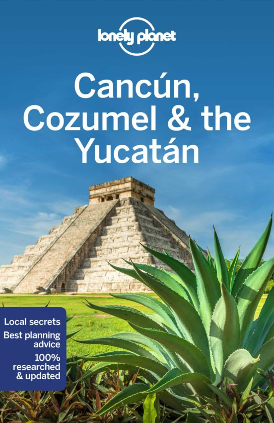 Cancún, Cozumel & the Yucatan 2019