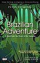 The Brazilian Adventure