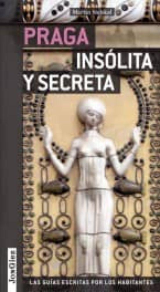 Praga Insólita y Secreta