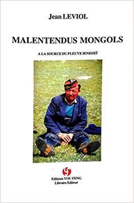 Malentendus mongols. A la source du fleuve Ienisseï