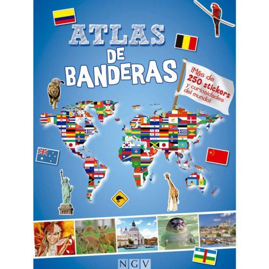 Atlas de banderas. Más de 250 stickers y curiosidades del mundo