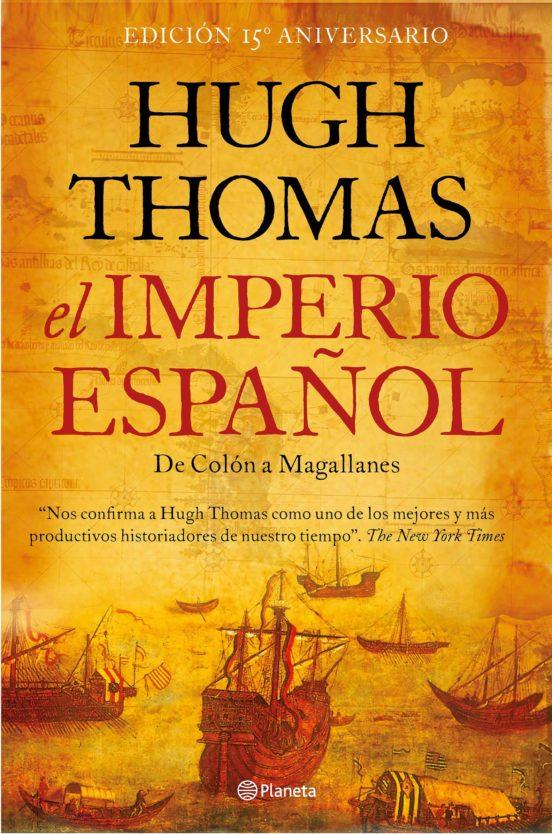 El Imperio español. De Colón a Magallanes