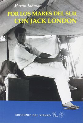 Por los mares del sur con Jack London