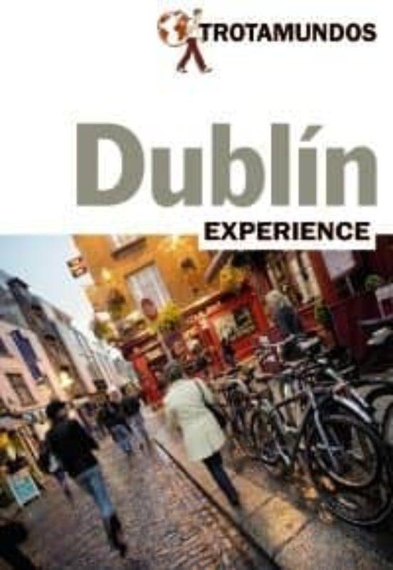 Dublín Trotamundos Experience 2017