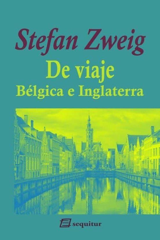 De viaje I. Bélgica e Inglaterra