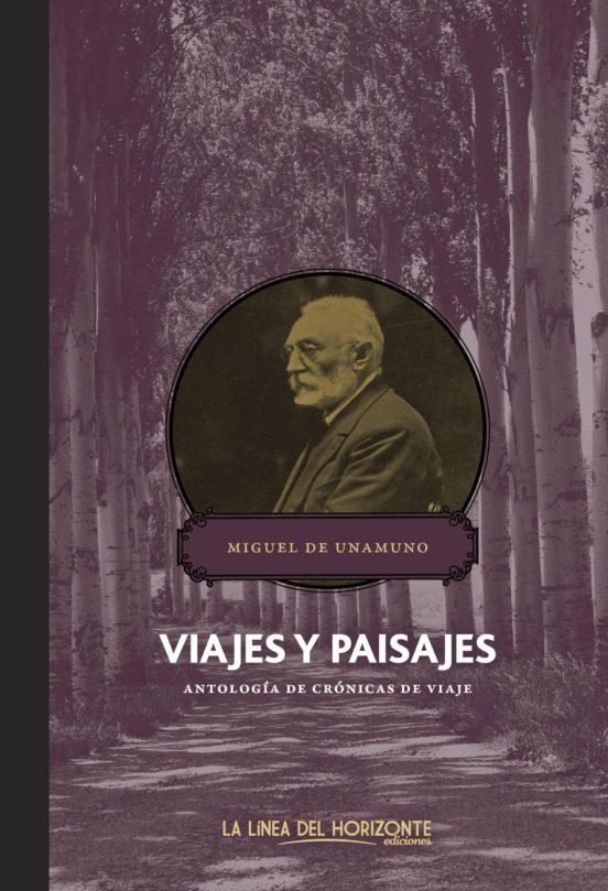 Viajes y Paisajes.Antología de crónicas de viaje
