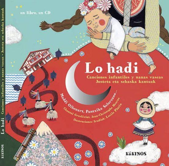 Lo Hadi. Canciones infantiles y nanas vascas. Josteta eta sehaska kantuak
