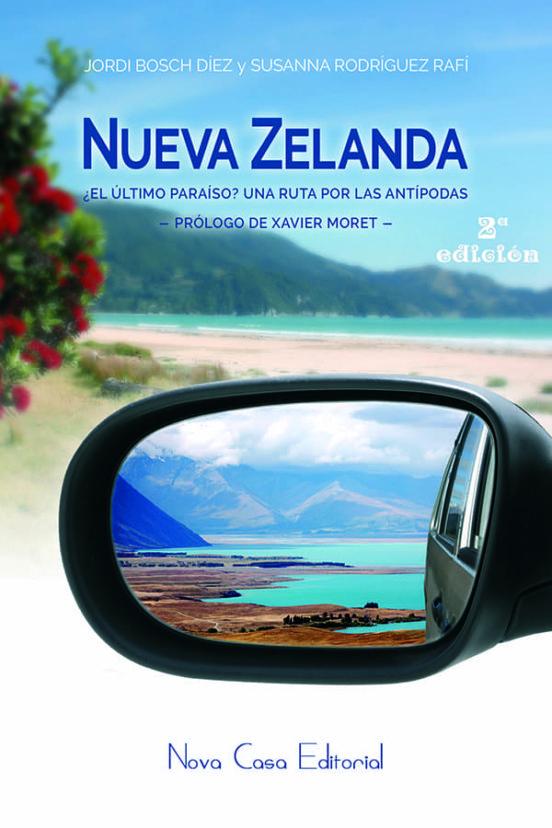 Nueva Zelanda. El último paraíso