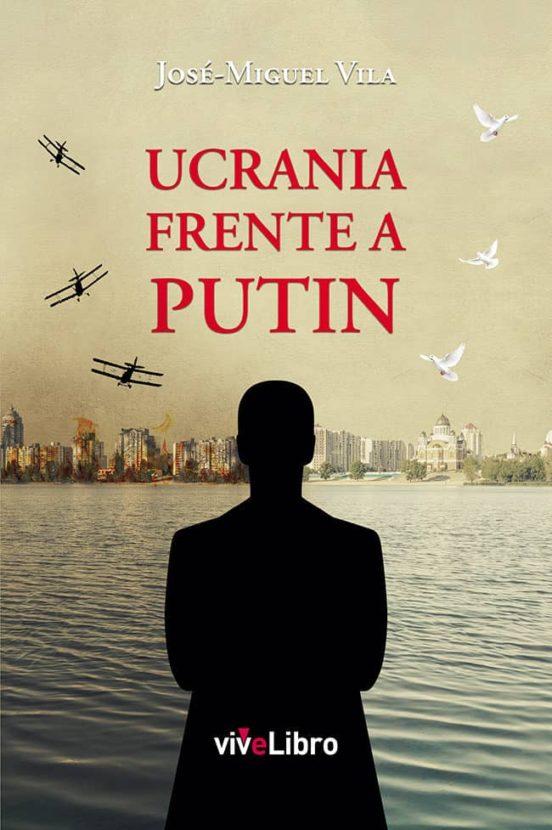 Ucrania frente a Putin
