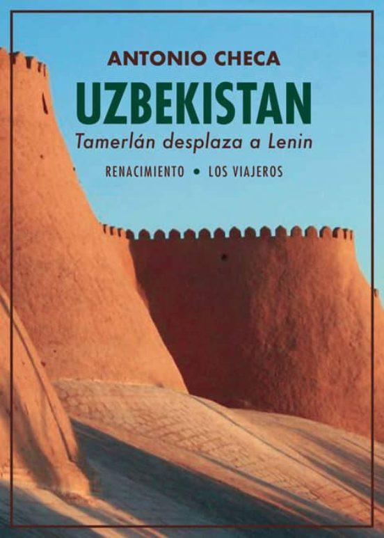 Uzbekistán, Tamerlán desplaza a Lenin