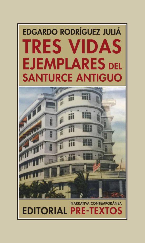 Tres vidas ejemplares del Santurce antiguo