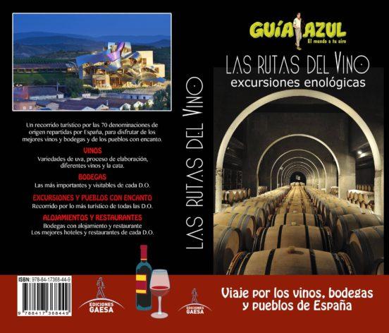 Las rutas del vino. Excursiones enológicas