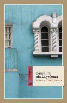 Lima, la sin lágrimas