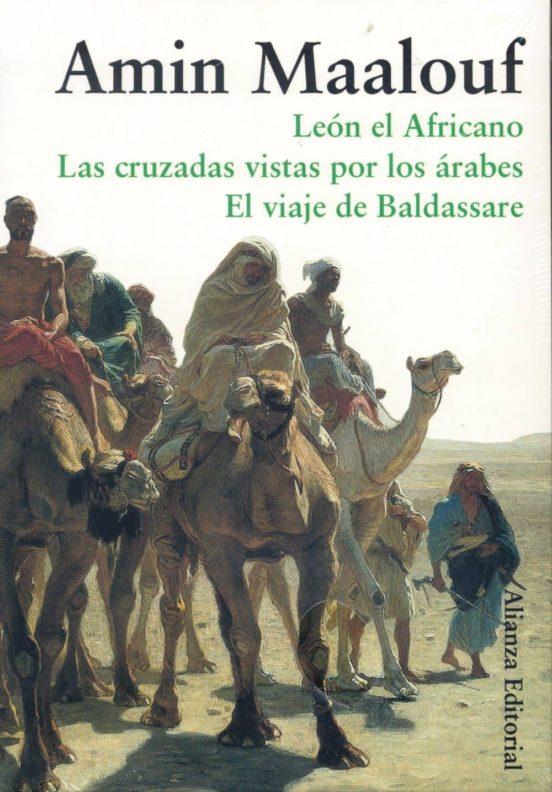 Estuche Maalouf. León el Africano, Las cruzadas vistas por los árabes, El viaje de Baldassare